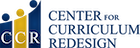 Center for Curriculum Redesign Home Page